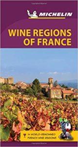 Michelin: Wine Regions of France